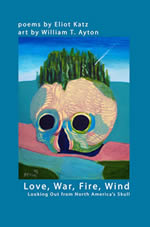 Love, War, Fire, Wind: Looking Out from North America's Skull